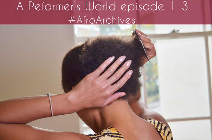 Afro Archives A Performer's World episodes 1 to 4
